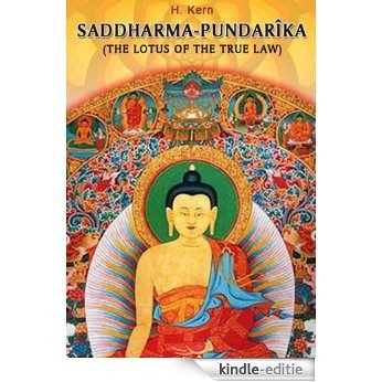 Saddharma-Pundarîka, Or, the Lotus of the True Law (English Edition) [Kindle-editie]
