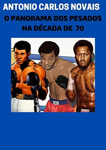 O PANORAMA DOS PESADOS NA DÉCADA DE 70