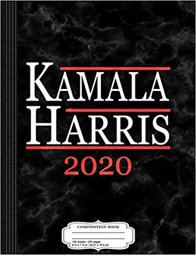 Kamala Harris For President 2020 Composition Notebook: College Ruled 9¾ x 7½ 100 Sheets 200 Pages For Writing