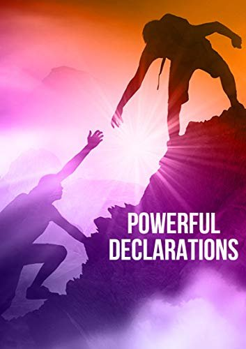 Powerful Declarations (English Edition)