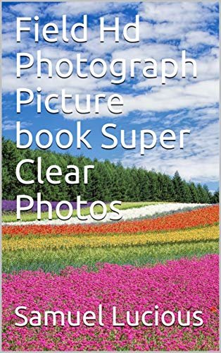 Field Hd Photograph Picture book Super Clear Photos (English Edition)