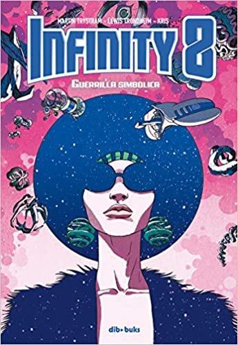 Infinity 8 vol 4: Guerrilla Simbólica (Aventúrate)