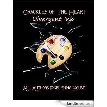 Crackles of the Heart: Divergent Ink (English Edition) [Kindle-editie]