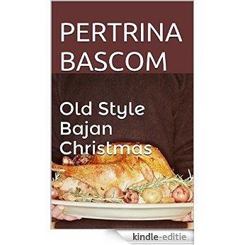 Ole Style Bajan Christmas (English Edition) [Kindle-editie]