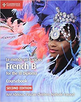 Le monde en français Coursebook: French B for the IB Diploma