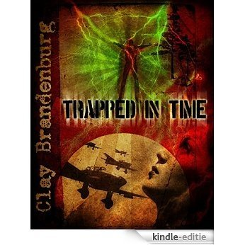 Trapped in Time (English Edition) [Kindle-editie]