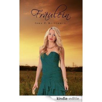 Fraulein (English Edition) [Kindle-editie]