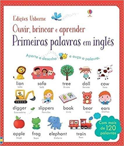 Primeiras palavras em inglês : Ouvir, brincar e aprender