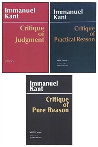 Three Critiques, 3-Volume Set: Vol. 1: Critique of Pure Reason; Vol. 2: Critique of Practical Reason; Vol. 3: Critique of Judgment