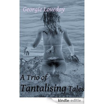 A Trio of Tantalising Tales (English Edition) [Kindle-editie]