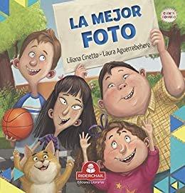 LA MEJOR FOTO: literatura infantil (COLECCIÓN RIDERCHAIL) (Spanish Edition)