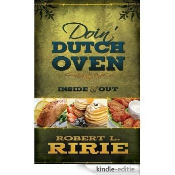 Doin' Dutch Oven (English Edition) [Kindle-editie]