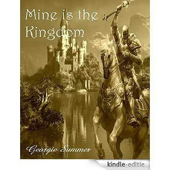 Mine is the Kingdom (English Edition) [Kindle-editie]