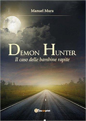 Il caso delle bambine rapite. Demon Hunter: 2