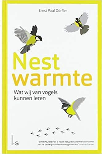 Nestwarmte: wat wij van vogels kunnen leren