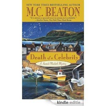 Death of a Celebrity (A Hamish Macbeth Mystery Book 17) (English Edition) [Kindle-editie]