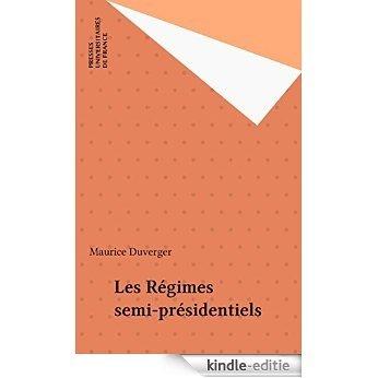 Les Régimes semi-présidentiels [Kindle-editie]