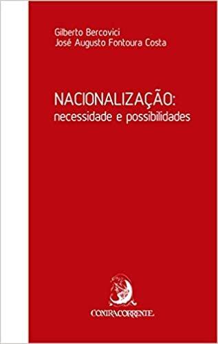 Nacionalização: Necessidade e Possibilidades
