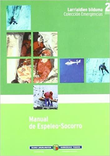 (1) manual de espeleo-socorro (Emergencias/larrialdiak)