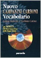 Nuovo Campanini Carboni. Vocabolario latino-italiano, italiano-latino. Con Nomen Cd-Rom interattivo della lingua latina