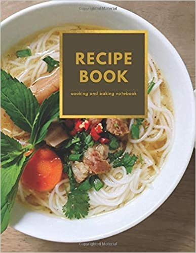 Recipe Book cooking and baking notebook: Journal for girls and women to write in favorite family recipes, great gift idea and kitchen organizer