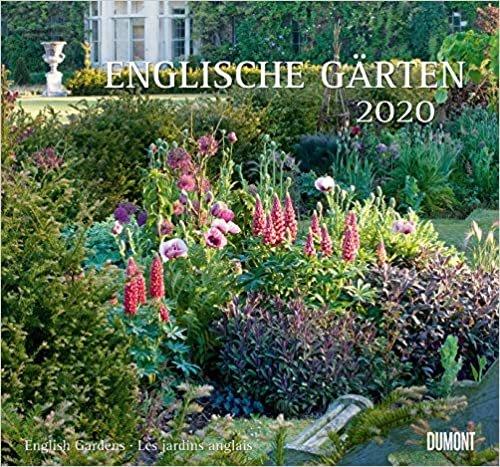 Englische Gärten 2020 - DUMONT Garten-Kalender - mit allen w