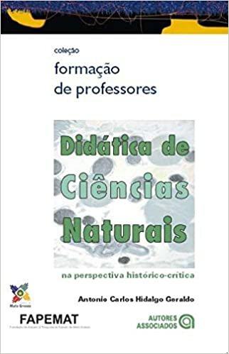 Didática de Ciências Naturais: na Perspectiva Histórico-Crítica