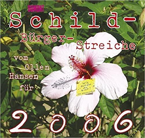 Schild-Bürger-Streiche - Kalender 2006