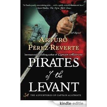 Pirates of the Levant: A Novel (Captain Alatriste) [Kindle-editie]