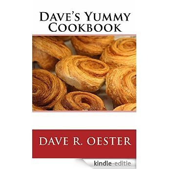 Dave's Yummy Cookbook (English Edition) [Kindle-editie]