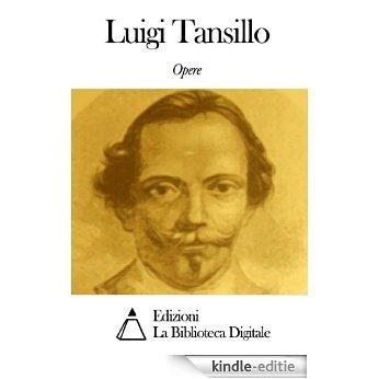 Opere di Luigi Tansillo (Italian Edition) [Kindle-editie]