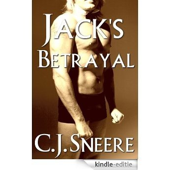 Jack's Betrayal (Jack The Lad Series Part 4) (English Edition) [Kindle-editie]