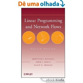 Linear Programming and Network Flows [eBook Kindle]