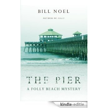 The Pier: A Folly Beach Mystery (English Edition) [Kindle-editie]