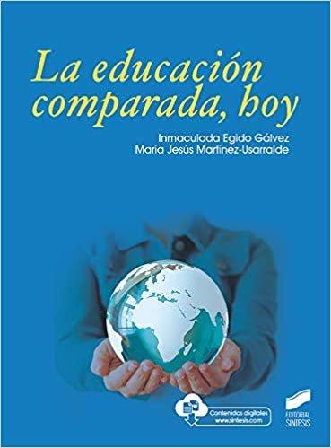 La Educación Comparada, Hoy: 06