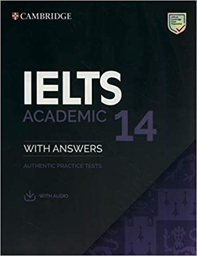 Ielts 14 Academic Sb With Answers With Audio - Authentic Practice Tests