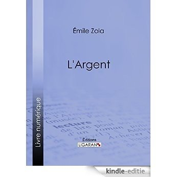 L'Argent (French Edition) [Kindle-editie]