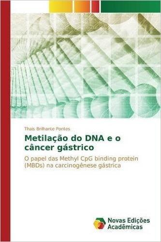 Metilacao Do DNA E O Cancer Gastrico