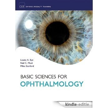 Basic Sciences for Ophthalmology (Oxford Specialty Training: Basic Science) [Kindle-editie]