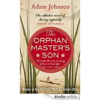 The Orphan Master's Son [Kindle-editie]
