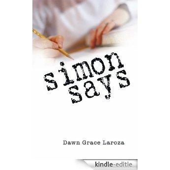 Simon Says (English Edition) [Kindle-editie]