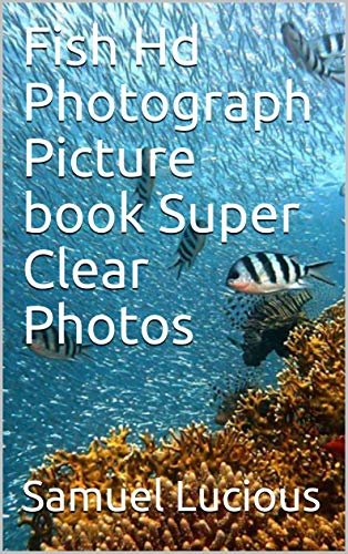 Fish Hd Photograph Picture book Super Clear Photos (English Edition)