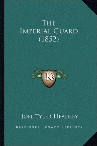 The Imperial Guard (1852)