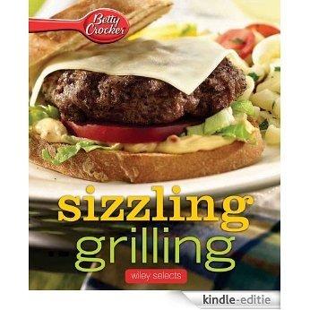 Betty Crocker Sizzling Grilling: HMH Selects (Betty Crocker Cooking) [Kindle-editie]