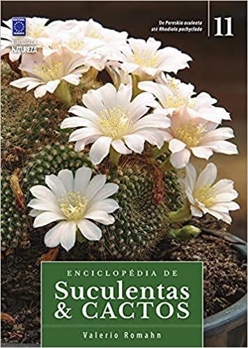 Enciclopédia de Suculentas & Cactos - Volume 11
