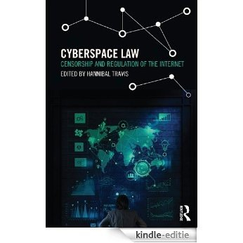Cyberspace Law: Censorship and Regulation of the Internet [Kindle-editie]