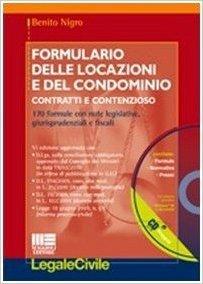 Formulario delle locazioni e del condominio. Con CD-ROM