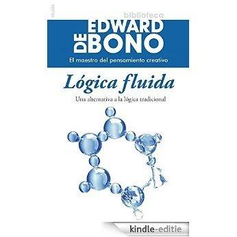 Lógica fluida: Una alternativa a la lógica tradicional [Kindle-editie]