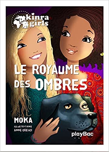 Le royaume des ombres (Kinra Girls (8))