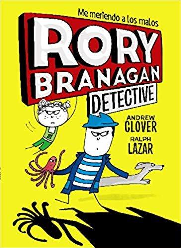 Rory Branagan, 1. Rory Branagan, detective (Castellano - A Partir De 10 Años - Personajes Y Series - Rory Branagan)